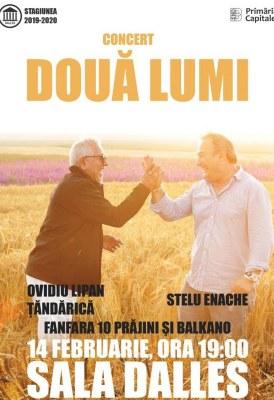 """<span class=""""entry-title-primary"""">Concert """"Două lumi"""" – Ovidiu Lipan Țăndărică, Stelu Enache</span> <span class=""""entry-subtitle"""">14.02.2020, ora 19.00</span>"""