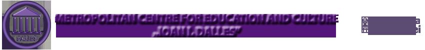 """Centrul Metropolitan de Educație și Cultură """"Ioan I. Dalles"""""""