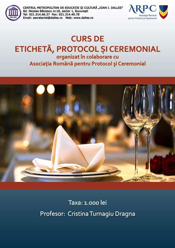 Curs de Etichetă, Protocol şi Ceremonial
