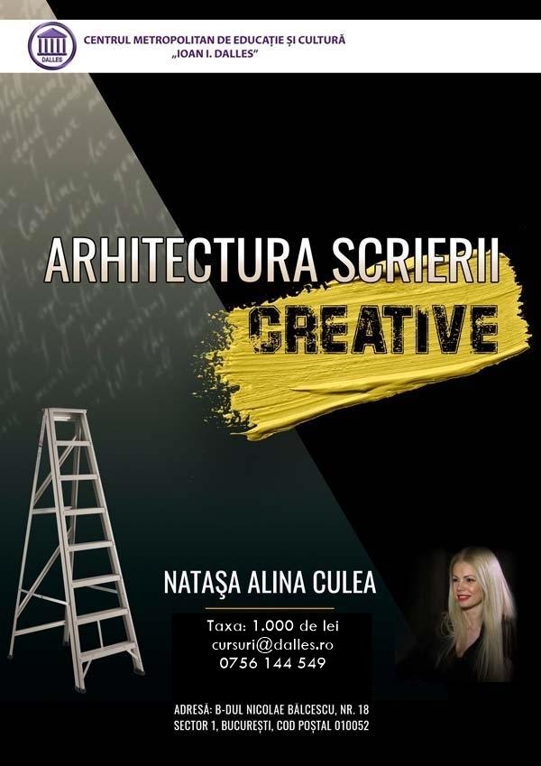 Curs de scriere: Arhitectura scrierii creative - Natașa Alina Culea